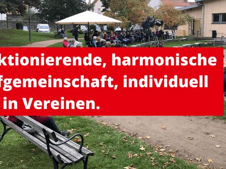 Funktionierende, harmonische Dorfgemeinschaft, individuell und in Vereinen