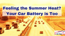 Feeling the Summer Heat? Your Car Battery is Too!