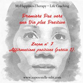 Premiers Pas vers une Vie plus Positive ~ Leçon 7