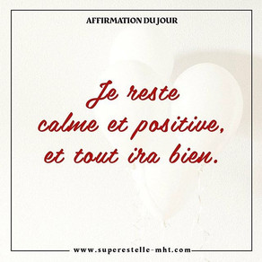 Encouragements, principe n° 2 : Tu restes positif-ve !