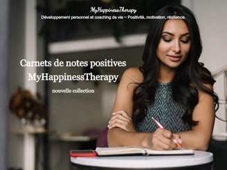 Carnets de notes positives  MyHappinessTherapy – nouvelle collection.