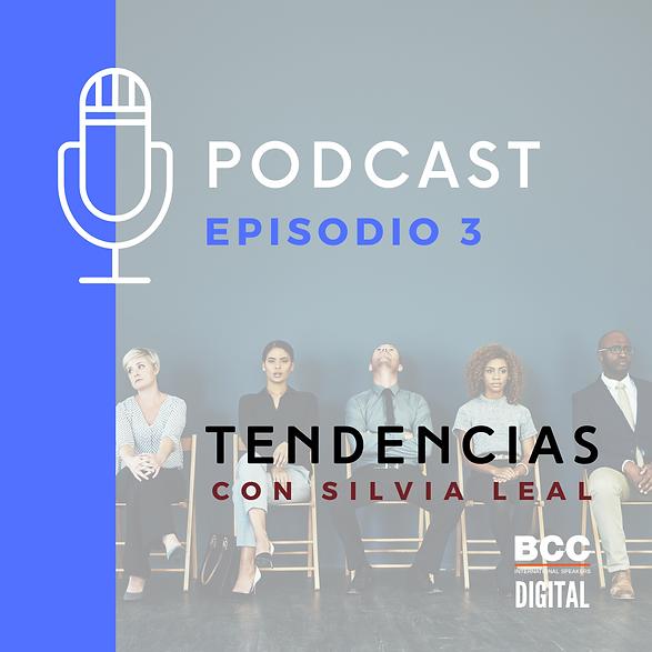 SILVIA LEAL PODCAST - EPISODIO 3  - EMPL
