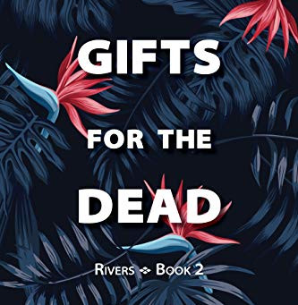 "Review of ""Gifts for the Dead"""