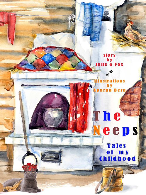The Neeps (Tales of My Childhood. Book 1)