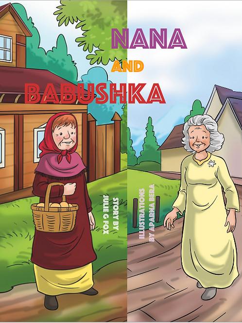 Nana and Babushka