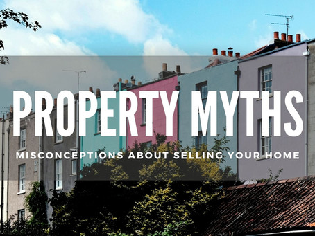 PROPERTY MYTHS: MISCONCEPTIONS ABOUT SELLING YOUR HOME