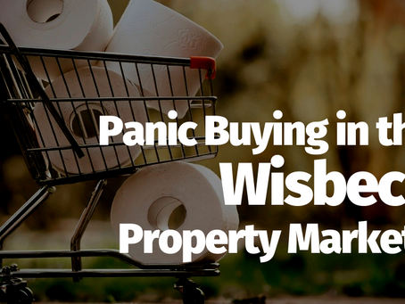 Panic Buying in the Wisbech Property Market?