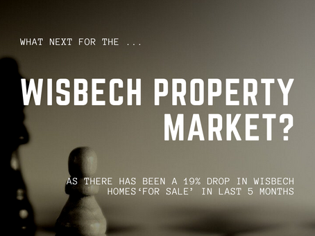 19% Drop in Wisbech Homes 'For Sale' in Last 5 Months
