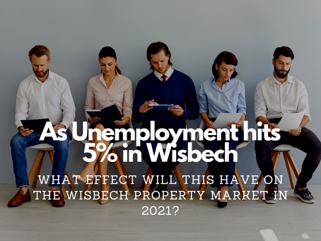 As Unemployment Hits 5.8% in Wisbech, What Effect Will This Have On The Wisbech Property Market in 2