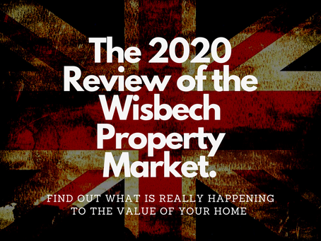 The 2020 Review of the Wisbech Property Market