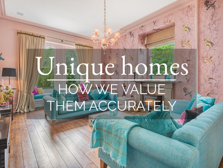 Unique homes – how we value them accurately