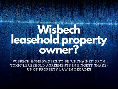 388 Wisbech Homeowners to be 'Unchained' from Toxic Leasehold Agreements in Biggest Shake-up of Prop