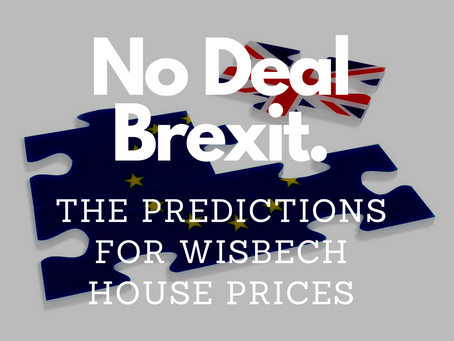 No Deal Brexit – The Prediction for Wisbech House Prices