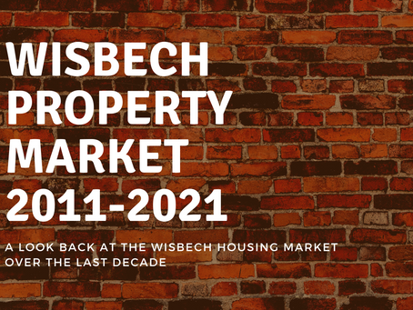 Wisbech Property Market: 2011-2021