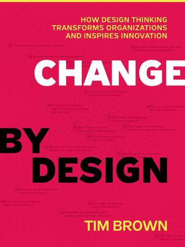 Change By Design – Tim Brown