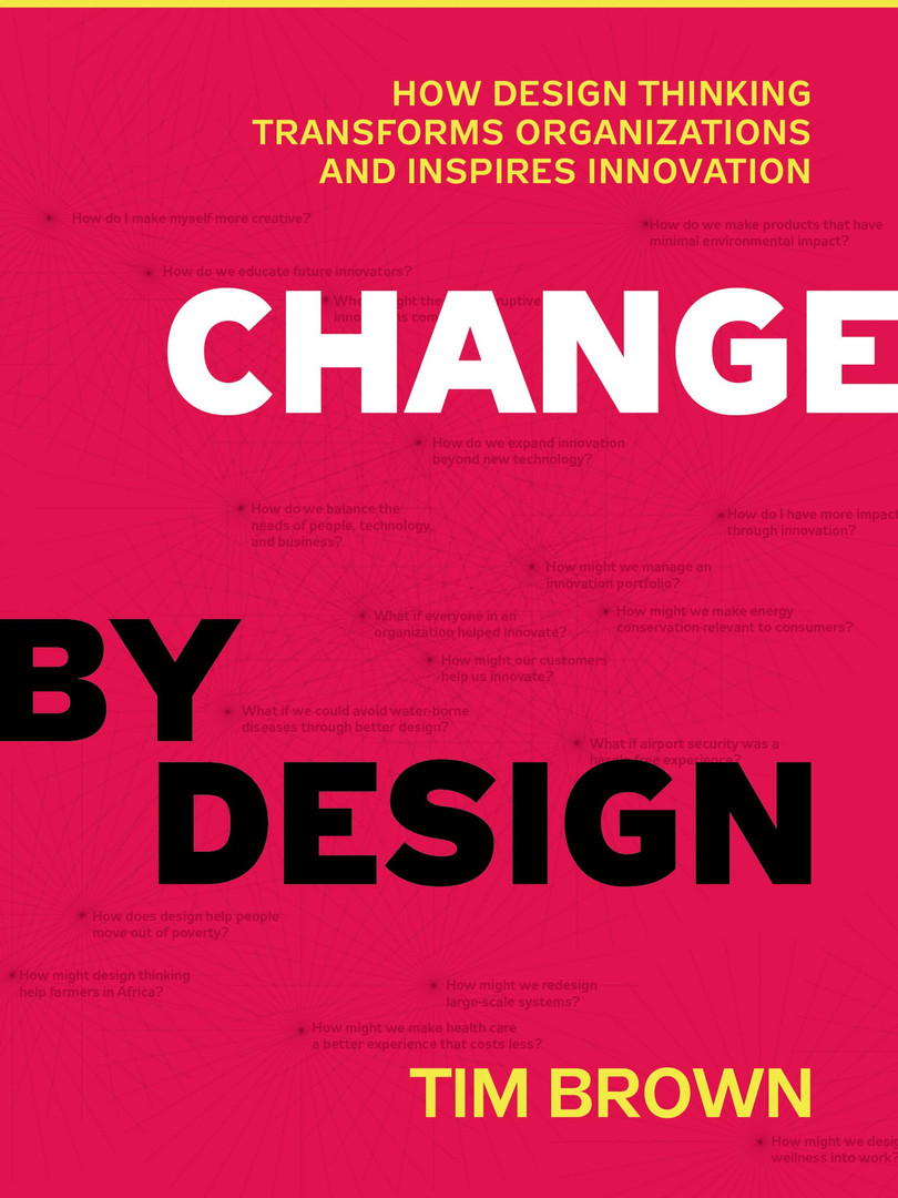 Change By Design – Tim Brown