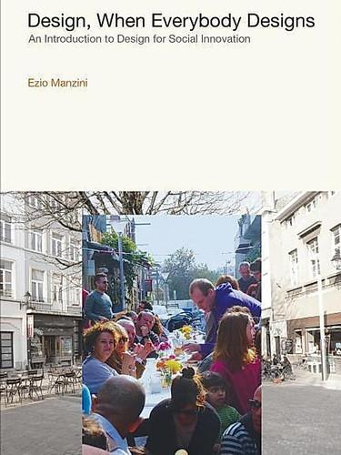 Design When Everybody Designs – Ezio Manzini