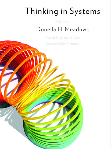 Thinking in Systems – Donella Meadows