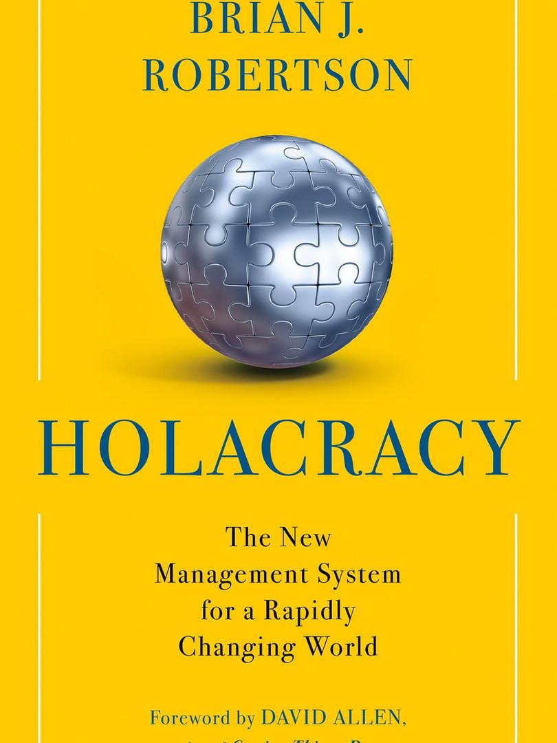 Holacracy – Brian J. Robertson