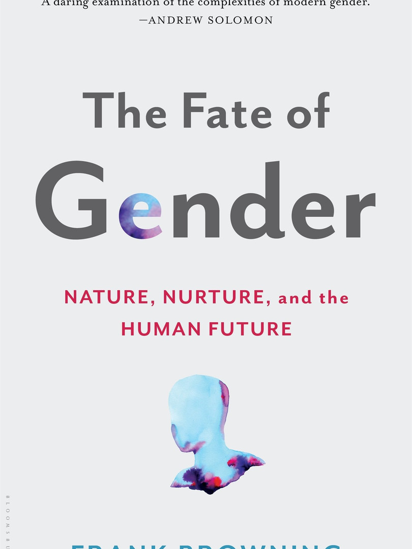 The Fate of Gender – Frank Browning