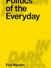 Politics of the Everyday – Ezio Manzini