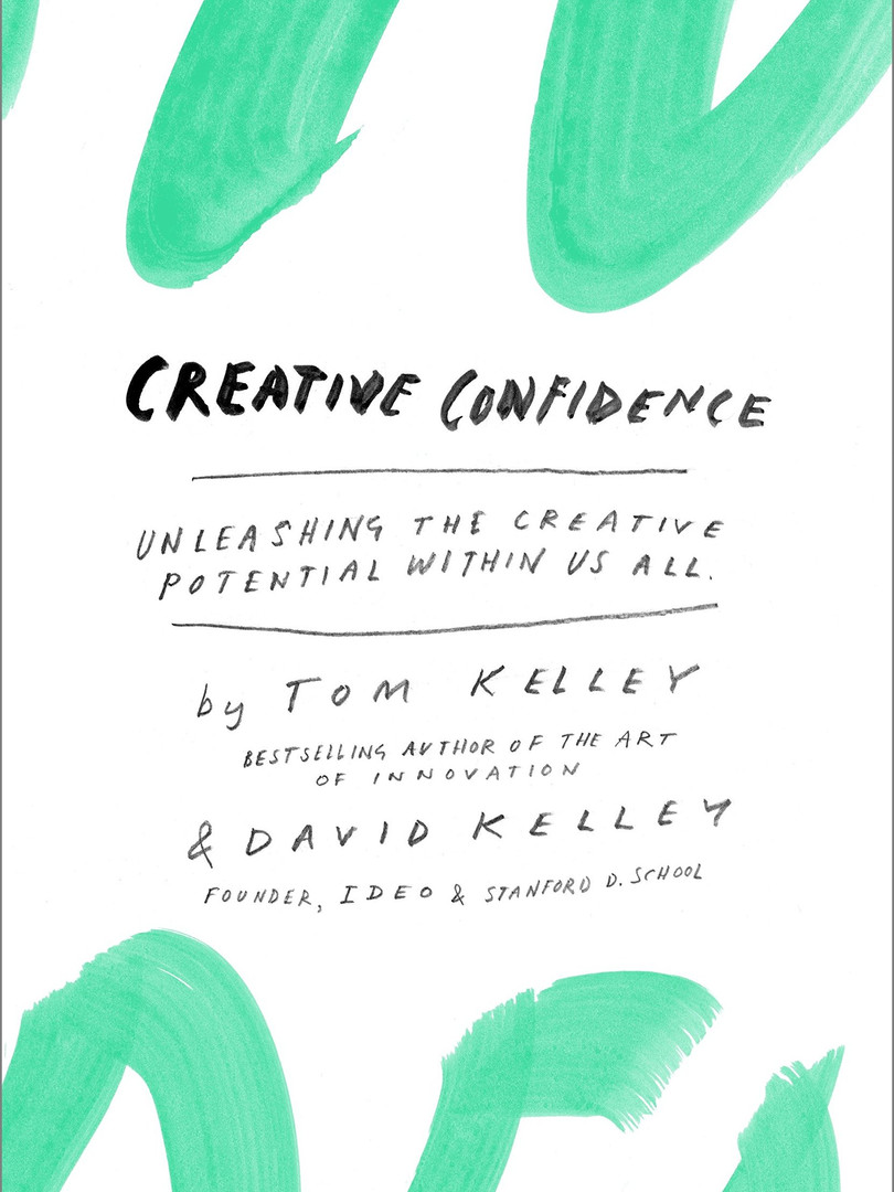 Creative Confidence – Tom Kelley and David Kelley