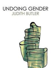 Undoing Gender – Judith Butler