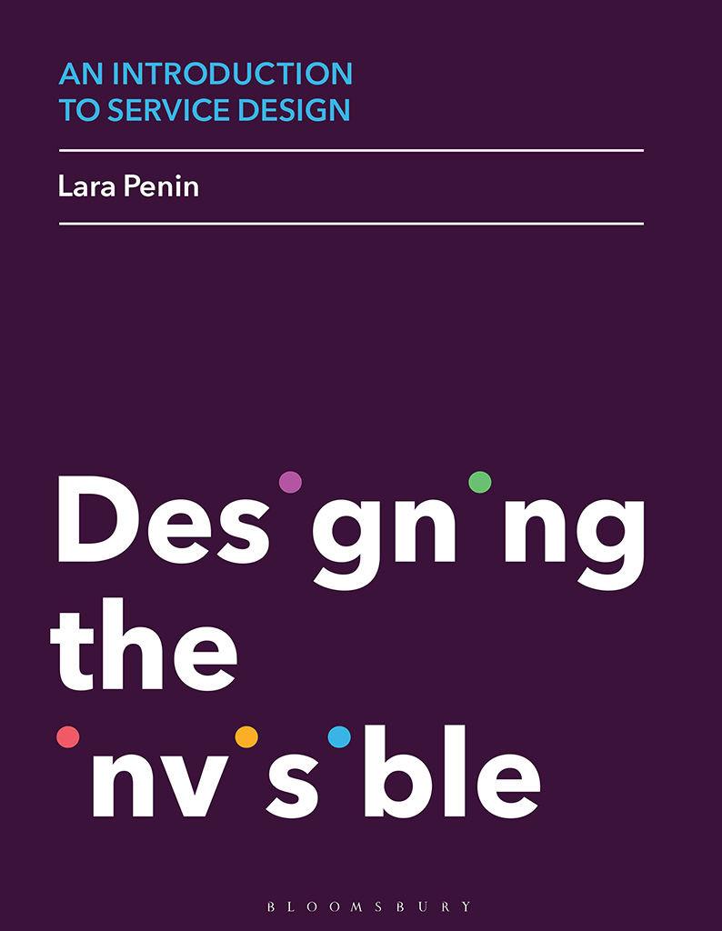 Designing the Invisible – Lara Penin