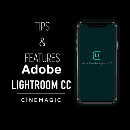 ADOBE LIGHTROOM CC - Mobile Tips, Features & Tricks