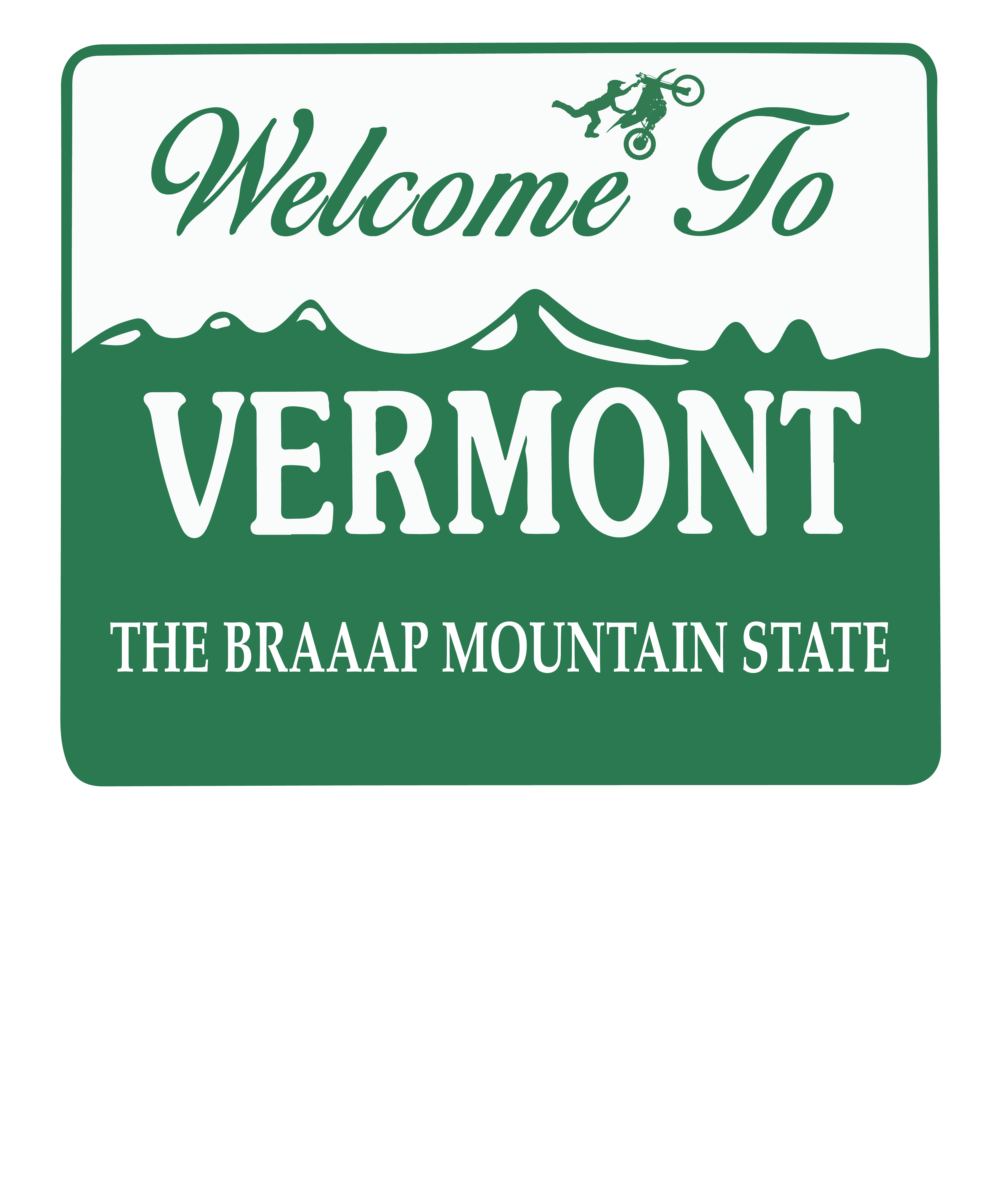 The Braaap Mountain State T-Shirt