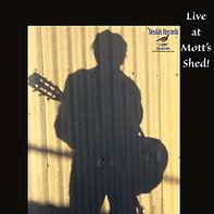 CD Album: Live at Mtt's Shed!