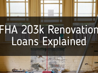 FHA 203k Renovation Loans Explained