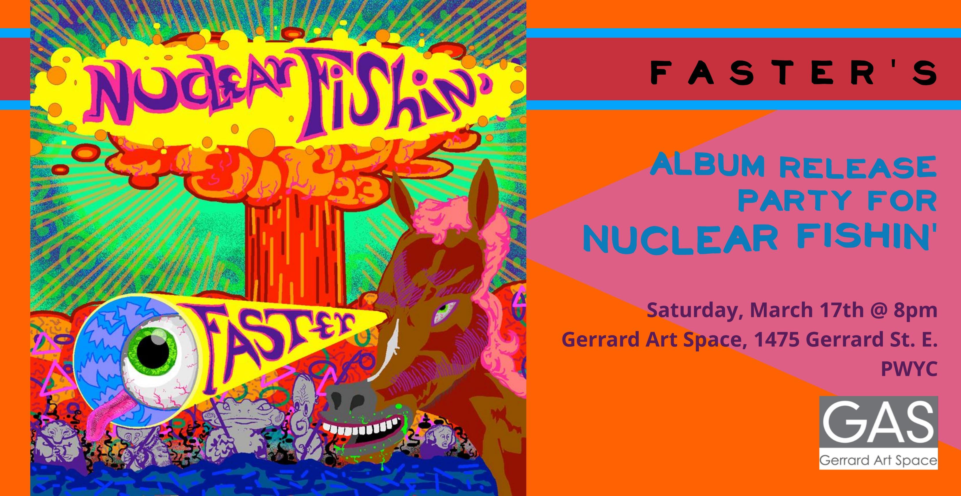 FASTER Nuclear Fishin 2018