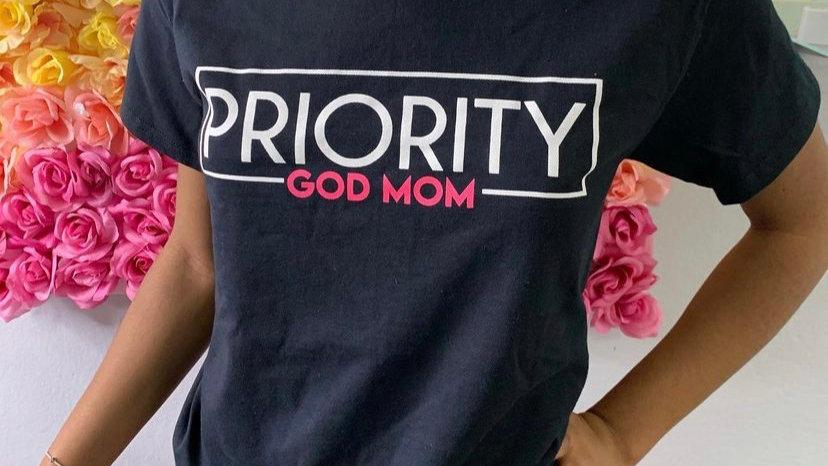 PRIORITY T-Shirt : God Mom