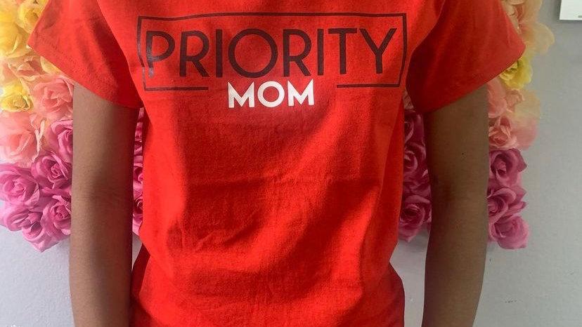 PRIORITY T-Shirt : Mom