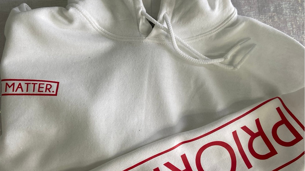PRIORITY| I MATTER Hoodie : White w| Red words