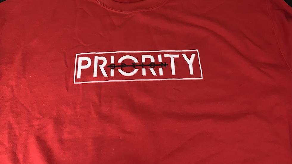 PRIORITY 'Not an Option' Sweatshirts