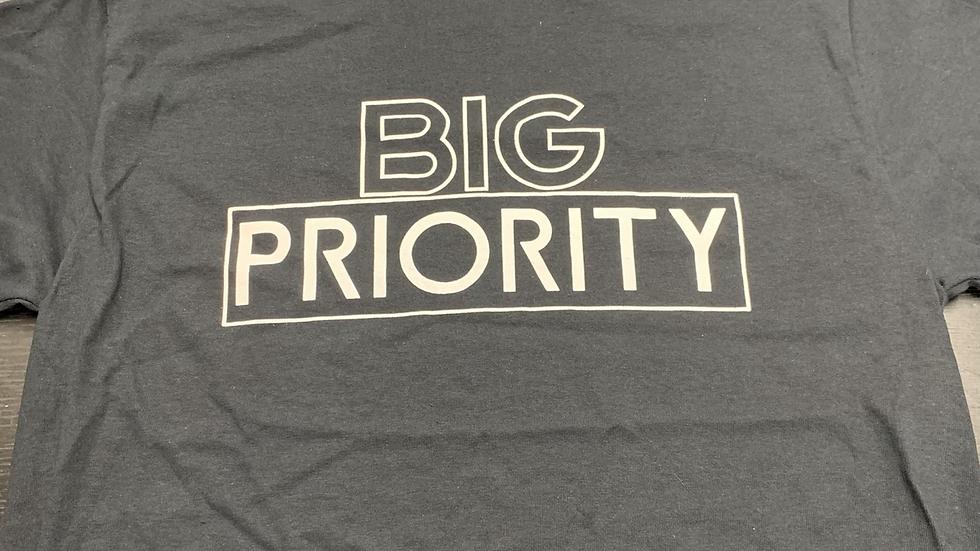 'BIG' PRIORITY T-Shirt