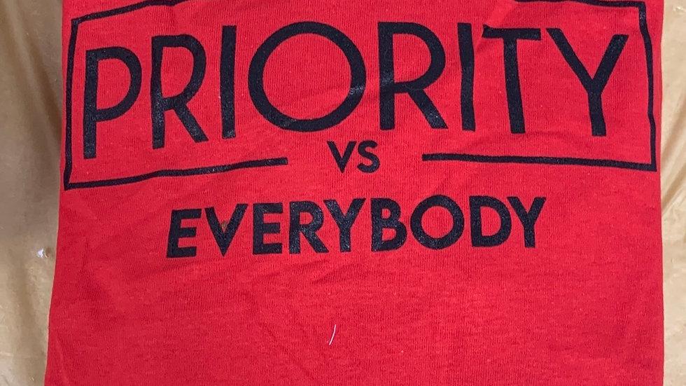 PRIORITY VS. EVERYBODY T-Shirt : Red w| Black