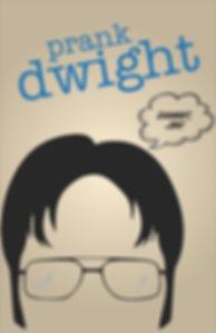 Prank Dwight.jpg