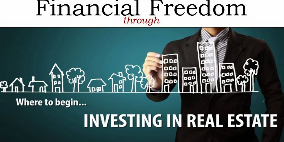 Financial Freedom via Investing in Real Estate
