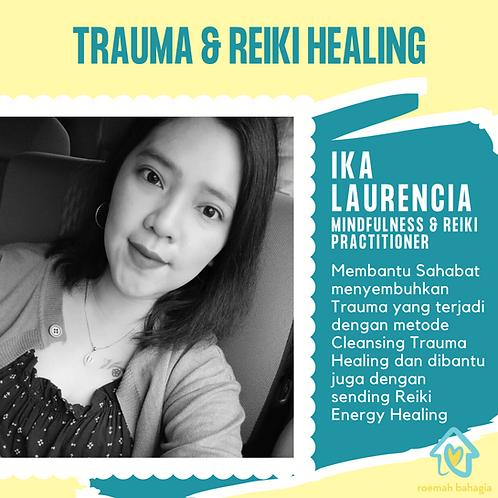 TRAUMA & REIKI HEALING: IKA LAURENCIA
