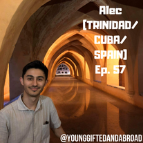 Episode 57 │ The World Is Black and Brown (TRINIDAD/CUBA/SPAIN)