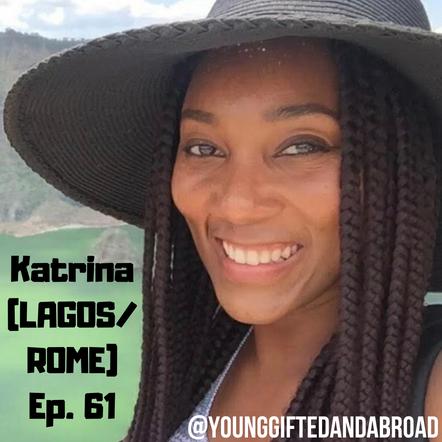 Episode 61 │ The Start of Something New (LAGOS/ROME)