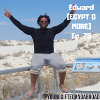 Episode 78 │ Thousand Miles, Thousand Smiles (EGYPT & MORE)