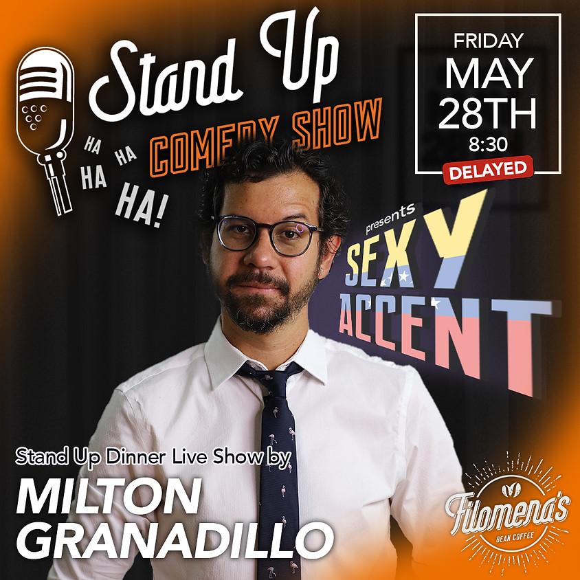 Sexy Accent - Milton Granadillo