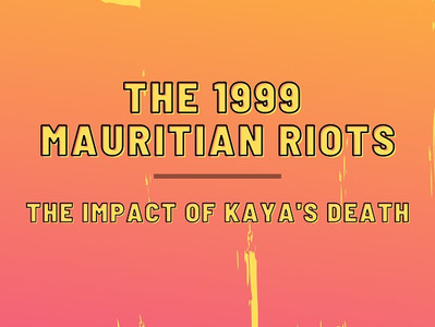 The 1999 Mauritian Riots - The Impact of Kaya's Death
