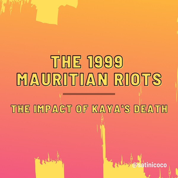 kaya's death, mauritian riots 1999