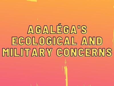 Agaléga's Ecological and Military Concerns