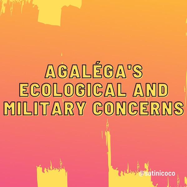 agalega ecological and military concerns